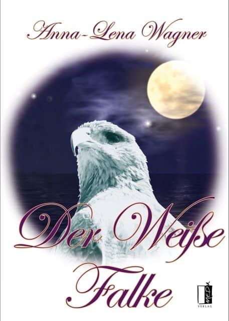 Der Weiße Falke – Anna Lena Wagner