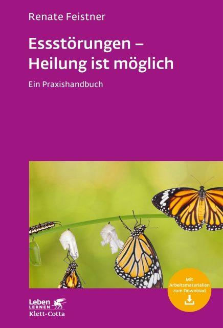 """""""Essstörungen – Heilung ist möglich"""" von Renate Feistner"""