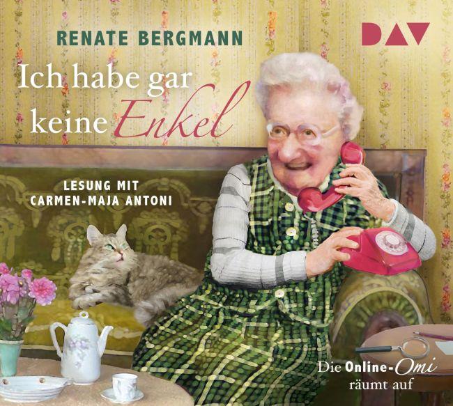 """""""Ich habe gar keine Enkel"""" von Renate Bergmann"""