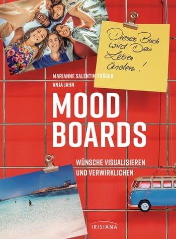 """""""MOOD BOARDS – Wünsche visualisieren und verwirklichen"""" von Marianne Salentin-Träger"""