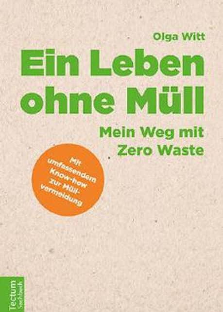 """""""Ein Leben ohne Müll"""" von Olga Witt"""