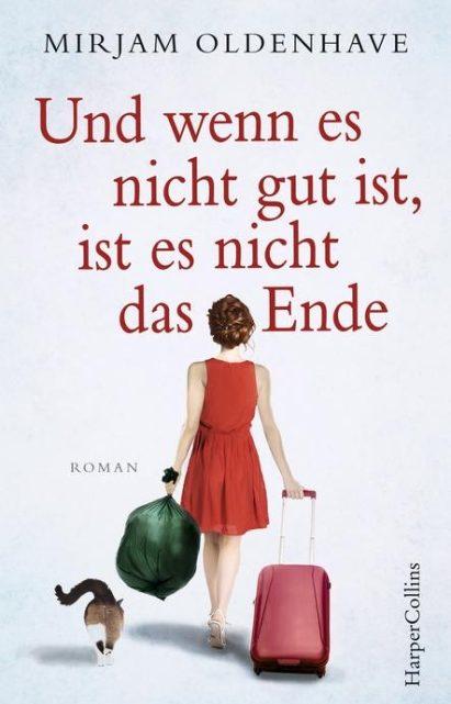 """""""Und wenn es nicht gut ist, ist es nicht das Ende"""" von Mirjam Oldenhave"""