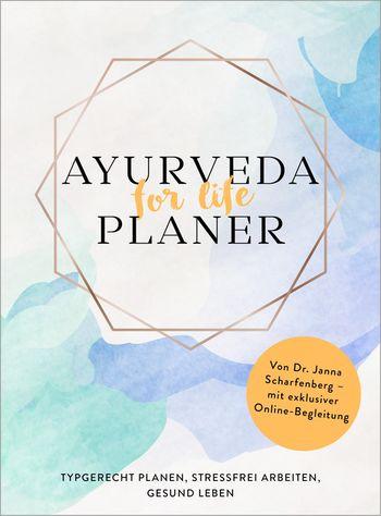 """""""Ayurveda for life – Planer"""" von Dr. Janna Scharfenberg"""