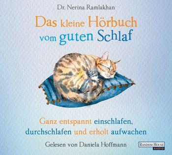 """""""Das kleine Hör-Buch vom guten Schlaf"""" von Dr. Nerina Ramlakhan"""