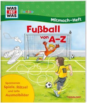 """""""Fußball von A-Z"""" ein Mitmach-Heft von WAS IST WAS Junior"""
