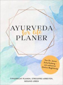 """""""Ayurveda for life – Planer"""" von Dr. Janna Scharfenberg (Teil 2)"""