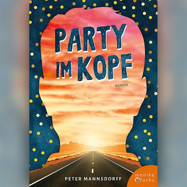 """""""Party im Kopf"""" von Peter Mannsdorff"""